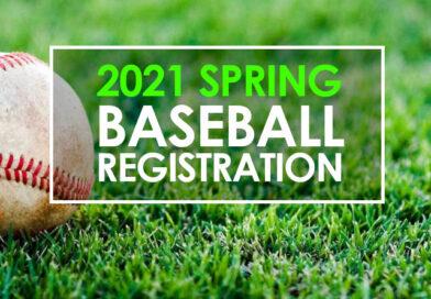 2021 Spring Baseball – Register Now!
