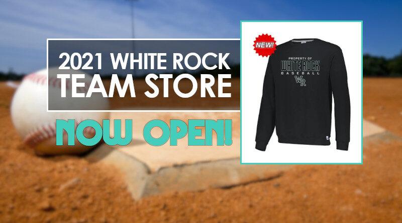 2021 White Rock Baseball Team Store Now Open!