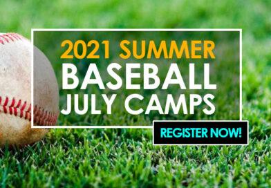 2021 Summer Baseball – July Camps